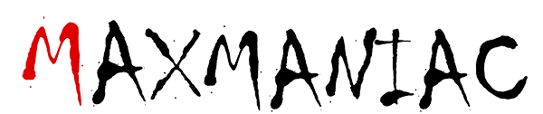Max Maniac